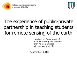 The experience of public-private partnership in teaching students for remote sensing of the earth