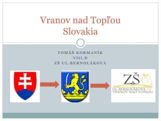 Vranov nad Topľou Slovakia