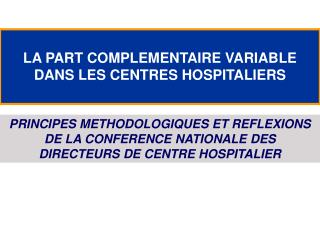 LA PART COMPLEMENTAIRE VARIABLE DANS LES CENTRES HOSPITALIERS