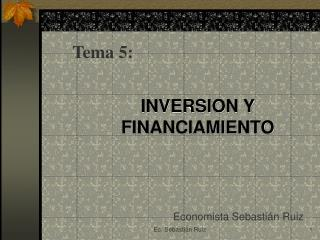 INVERSION Y FINANCIAMIENTO