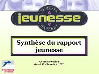 Conseil Municipal -Lundi 17 décembre  2007-