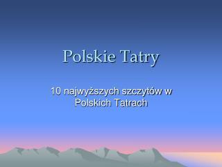 Polskie Tatry