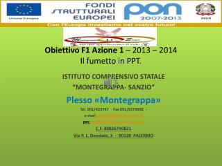 Obiettivo F1 Azione 1 – 2013  – 2014 Il fumetto in PPT.