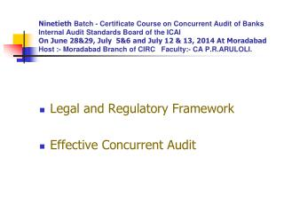 Legal  and Regulatory  Framework Effective  Concurrent Audit
