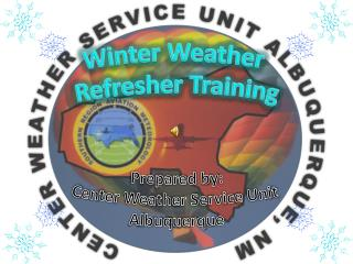 Winter Weather  Refresher Training