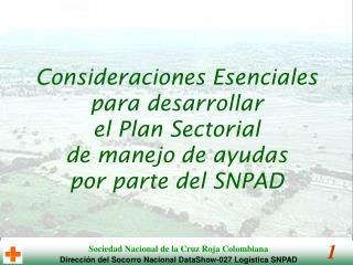 Consideraciones Esenciales para desarrollar el Plan Sectorial de manejo de ayudas