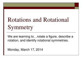 Rotations and Rotational Symmetry