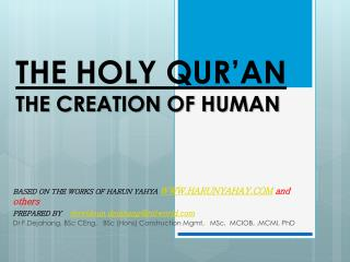 THE HOLY QUR'AN  THE CREATION OF HUMAN