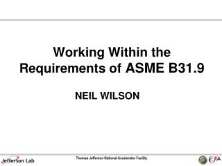 Working Within the Requirements of  ASME B31.9