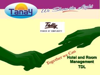 Hotel and Room Management TDL