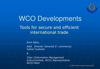 WCO Developments