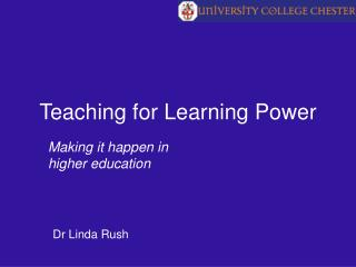 Teaching for Learning Power