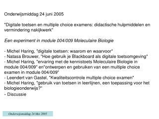 Onderwijsmiddag 24 juni 2005