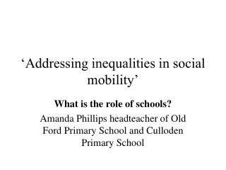 Addressing inequalities in social mobility