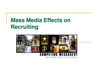 Mass Media Effects on Recruiting