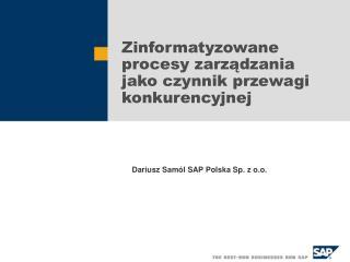 Zinformatyzowane procesy zarządzania jako czynnik przewagi konkurencyjnej