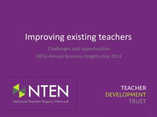 Improving existing teachers
