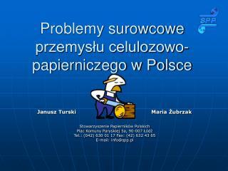 Problemy surowcowe przemysłu celulozowo-papierniczego w Polsce