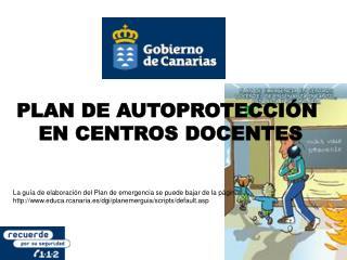 PLAN DE AUTOPROTECCIÓN  EN CENTROS DOCENTES
