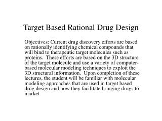 Target Based Rational Drug Design