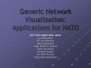 Generic Network Visualization: Applications for NATO