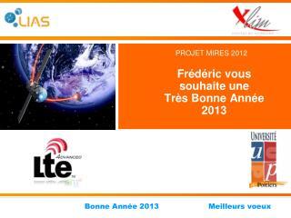 Frédéric vous souhaite une  Très Bonne Année 2013