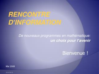 De nouveaux programmes en mathématique: un choix pour l'avenir