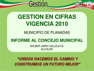"""""""UNIDOS HACEMOS EL CAMBIO Y CONSTRUIMOS UN FUTURO MEJOR"""""""