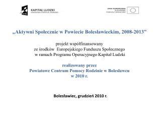 Bolesławiec, grudzień 2010 r.
