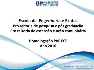 CURSO DE SISTEMAS DE INFORMAÇÃO Projeto de homologação de sistemas PAF  ECF