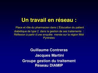 Un travail en r seau :  Place et r le du pharmacien dans L  ducation du patient diab tique de type 2  dans la gestion de