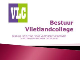 Bestuur Vlietlandcollege