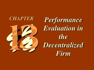 Performance Evaluation in the Decentralized Firm