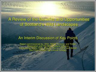 A Review of the Benefits and Opportunities of Scotland's Wild Landscapes