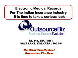 Electronic Medical Records For The Indian Insurance Industry - It is time to take a serious look
