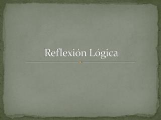 Reflexi n L gica