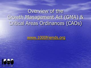 Overview of the Growth Management Act (GMA) & Critical Areas Ordinances (CAOs)