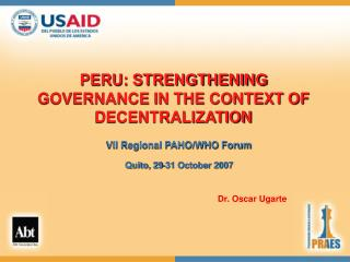 PERU: STRENGTHENING GOVERNANCE IN THE CONTEXT OF DECENTRALIZATION