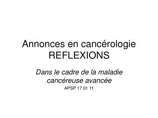 Annonces en canc rologie  REFLEXIONS