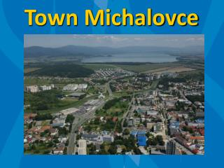 Town Michalovce