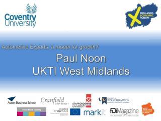 Paul Noon UKTI West Midlands