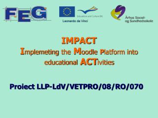IMPACT I mplemeting the M oodle P latform into educational ACT ivities