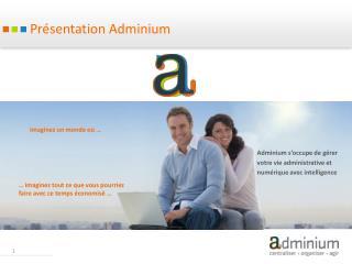 Présentation Adminium