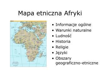 Mapa etniczna Afryki