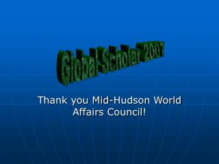 Thank you Mid-Hudson World Affairs Council!