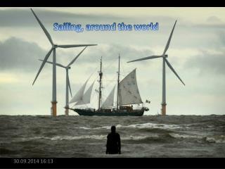 Sailing, around the  world