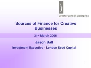 Sources of Finance for Creative Businesses