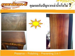 Preserve – Polishing – Preventing 3 in 1