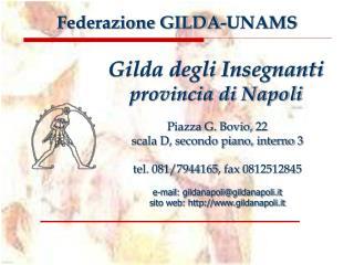 Piazza G. Bovio, 22  scala D, secondo piano, interno 3 tel. 081/7944165, fax 0812512845
