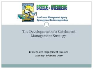 The Development of a Catchment Management Strategy
